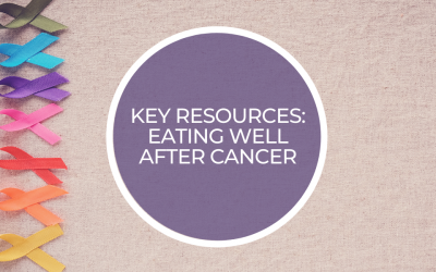 Key resources: Eating well after cancer