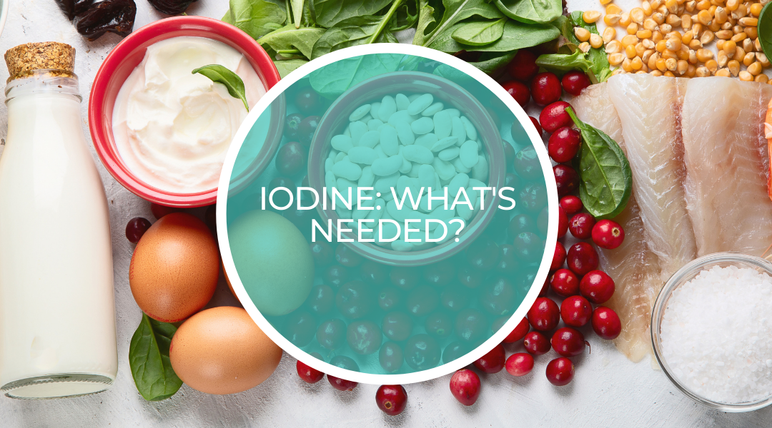 Iodine: what action needs to be taken?