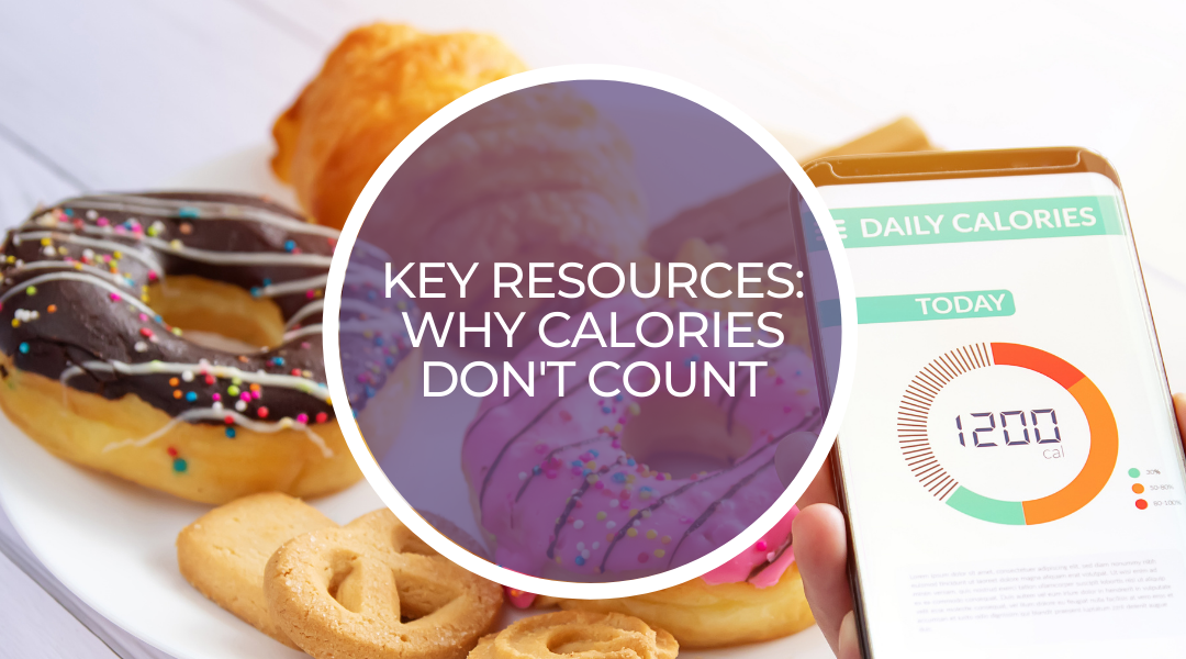 Key resources: Why calories don't count